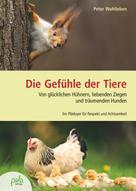 Peter Wohlleben: Die Gefühle der Tiere
