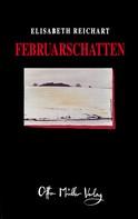 Elisabeth Reichart: Februarschatten