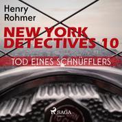 New York Detectives, 10: Tod eines Schnüfflers (Ungekürzt)