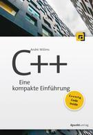 André Willms: C++: Eine kompakte Einführung ★★★