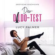 Der Dildo-Test / Erotik Audio Story / Erotisches Hörbuch - Sie muss alle seine Spielzeuge testen ...
