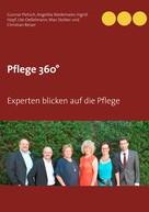 Gunnar Pietsch: Pflege 360°