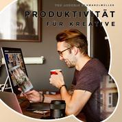 Produktivität für Kreative