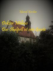 Doktor Möbius - Das Skalpell ist sein Gesetz