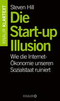 Steven Hill: Die Start-up-Illusion ★★★★