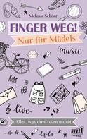 Melanie Schüer: Finger weg! Nur für Mädels ★★★