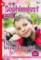 Ursula Hellwig: Sophienlust - Die nächste Generation 6 – Familienroman