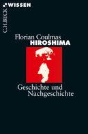 Florian Coulmas: Hiroshima ★★★