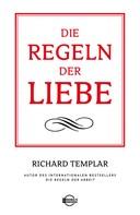 Richard Templar: Die Regeln der Liebe