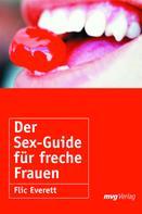 Flic Everett: Der Sex-Guide für freche Frauen