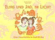 Elias und Jaél im Licht - Eine Geschichte in Süd-Afrika