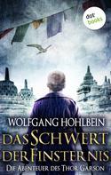 Wolfgang Hohlbein: Das Schwert der Finsternis: Die Abenteuer des Thor Garson - Fünfter Roman ★★★★