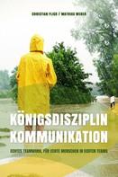 Christian Flick: Königsdisziplin Kommunikation