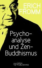 Psychoanalyse und Zen-Buddhismus - Psychoanalysis and Zen Buddhism
