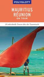 POLYGLOTT on tour Reiseführer Mauritius/Réunion - 18 individuelle Touren über die Trauminseln