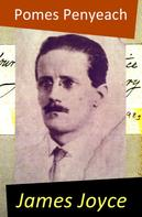 James Joyce: Pomes Penyeach (The Original 1927 Paris Edition)