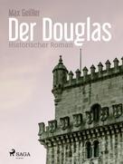 Max Geißler: Der Douglas