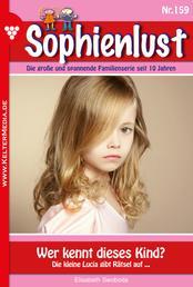 Sophienlust 159 – Familienroman - Wer kennt dieses Kind?