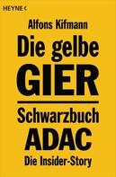 Alfons Kifmann: Die gelbe Gier ★★★★