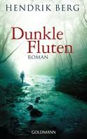 Hendrik Berg: Dunkle Fluten ★★★★