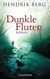 Dunkle Fluten - Roman