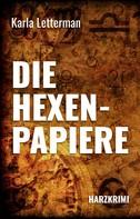 Karla Letterman: Die Hexenpapiere ★★★★★