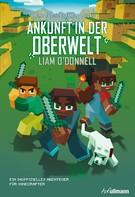 Liam O'Donnell: Ankunft in der Oberwelt ★★★★★