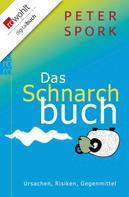 Peter Spork: Das Schnarchbuch ★★★★