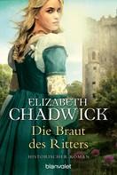 Elizabeth Chadwick: Die Braut des Ritters ★★★★