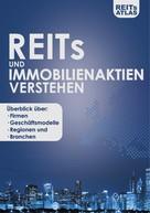 REITs Atlas: REITs und Immobilienaktien verstehen