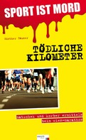 Günther Zäuner: Sport ist Mord - Tödliche Kilometer ★