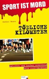 Sport ist Mord - Tödliche Kilometer