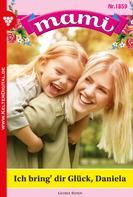 Gloria Rosen: Mami 1859 – Familienroman ★★★★★