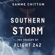 Southern Storm - Air Disasters 2 (Unabridged)