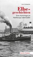 Kurt Grobecker: Elbegeschichten ★★★★★