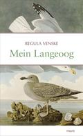 Regula Venske: Mein Langeoog