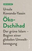 Ursula Kowanda-Yassin: Öko-Dschihad