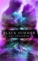 Any Cherubim: Black Summer – Teil 2 ★★★★★
