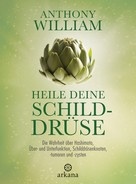 Anthony William: Heile deine Schilddrüse ★★★★