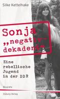 "Silke Kettelhake: Sonja ""negativ - dekadent"" ★★★"