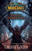 Christie Golden: World of Warcraft: Kriegsverbrechen ★★★★★