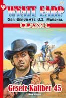 William Mark: Wyatt Earp Classic 47 – Western