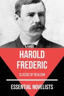 Harold Frederic: Essential Novelists - Harold Frederic