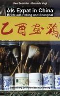Uwe Semmler: Als Expat in China ★★★★