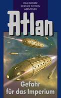 Hans Kneifel: Atlan 34: Gefahr für das Imperium (Blauband) ★★★★