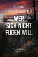 Leena Lehtolainen: Wer sich nicht fügen will ★★★★