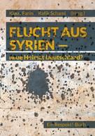 Klaus Farin: Flucht aus Syrien ★
