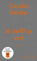 Carolin Emcke: Ja heißt ja und ... ★★★★