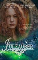 Lilyana Ravenheart: Julzauber