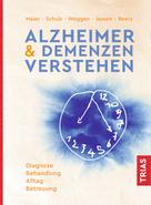 Wolfgang Maier: Alzheimer & Demenzen verstehen